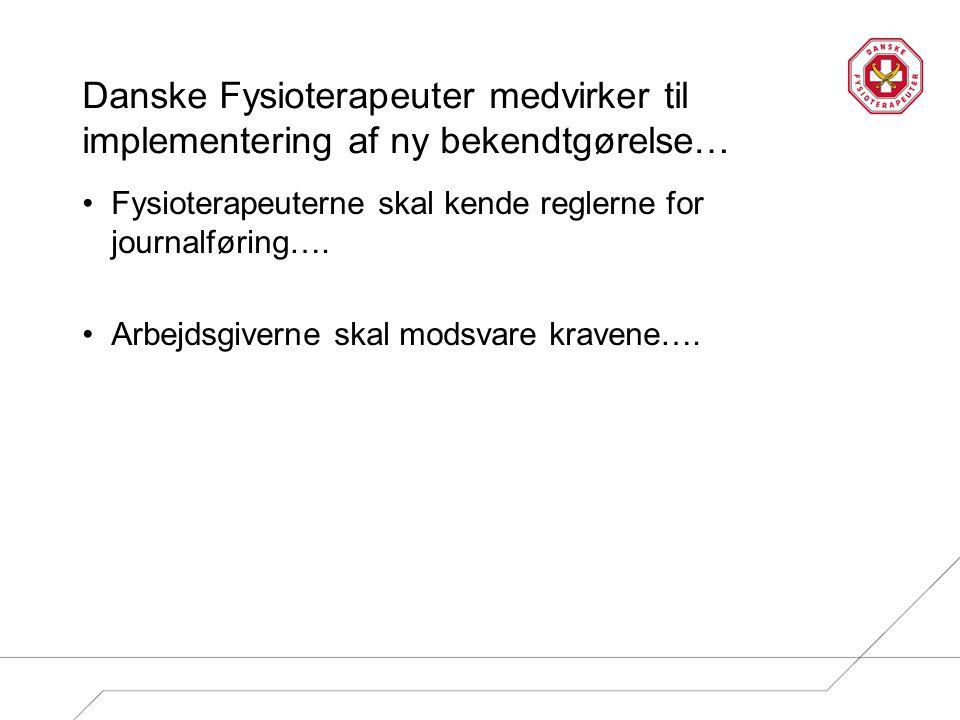 Danske Fysioterapeuter medvirker til implementering af ny bekendtgørelse…