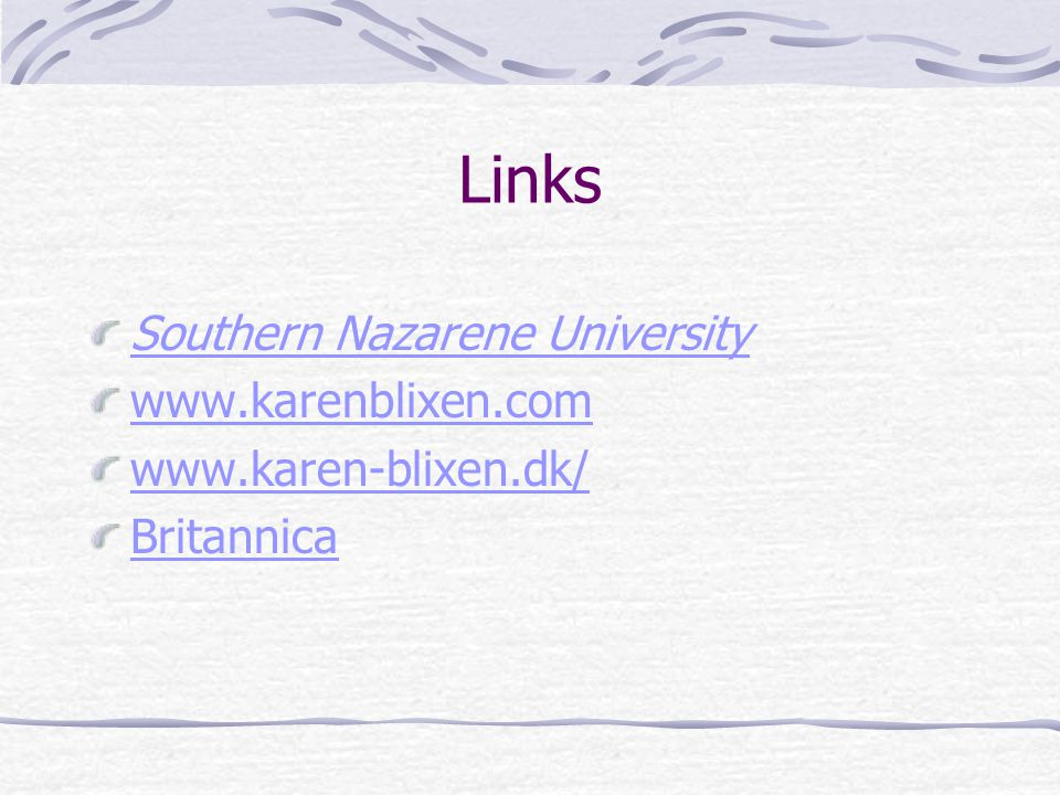 Links Southern Nazarene University www.karenblixen.com