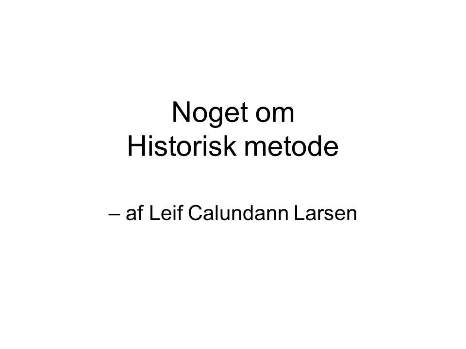 Noget om Historisk metode