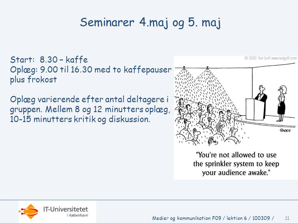 Seminarer 4.maj og 5. maj Start: 8.30 – kaffe