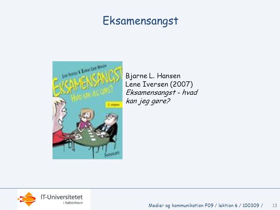 Eksamensangst Bjarne L. Hansen Lene Iversen (2007)