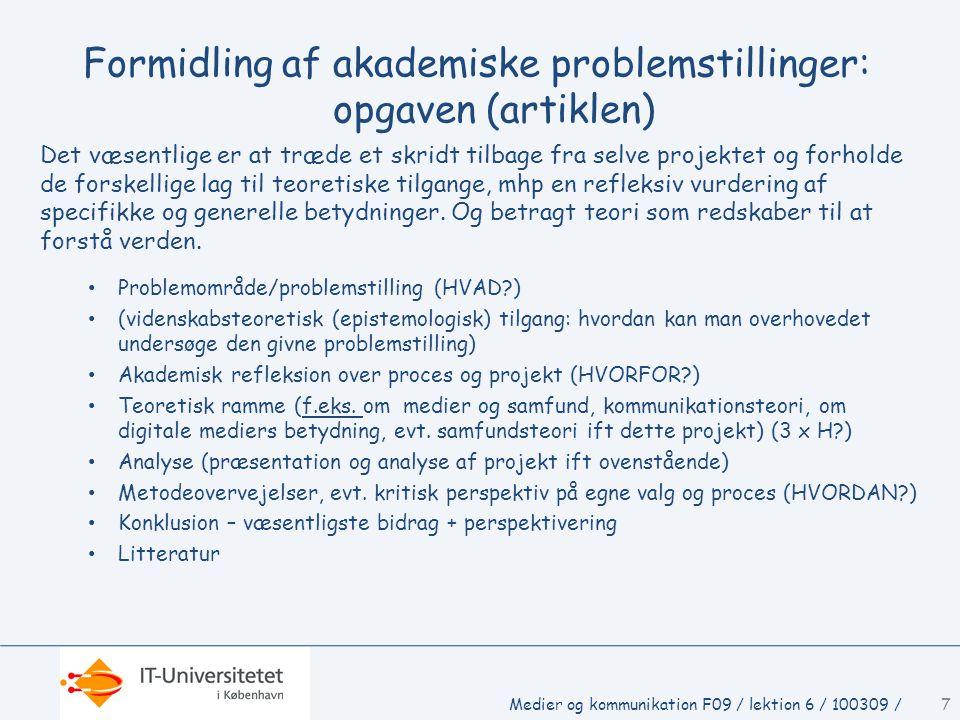 Formidling af akademiske problemstillinger: opgaven (artiklen)