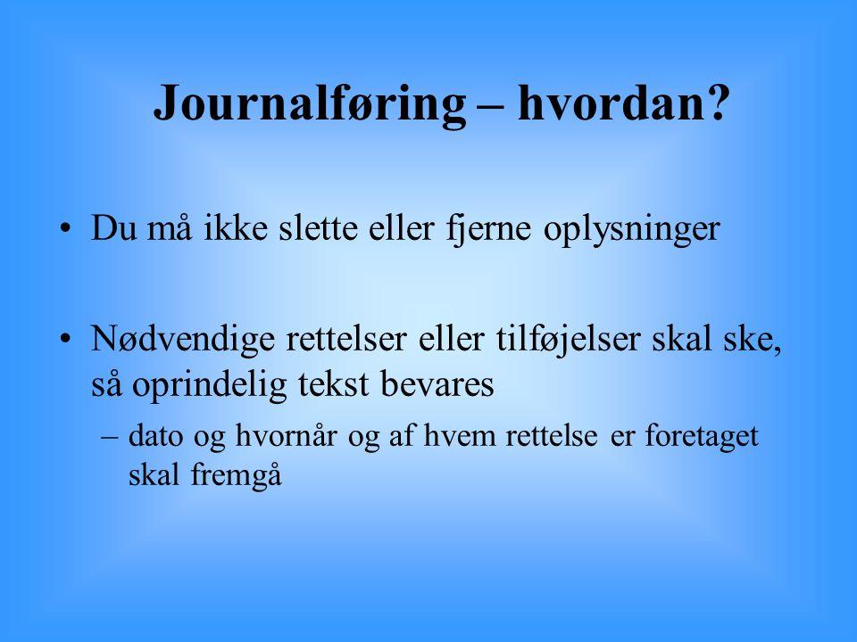 Journalføring – hvordan
