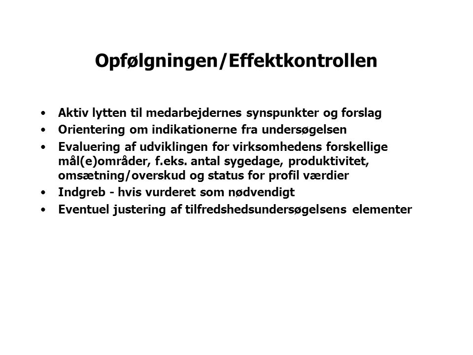 Opfølgningen/Effektkontrollen