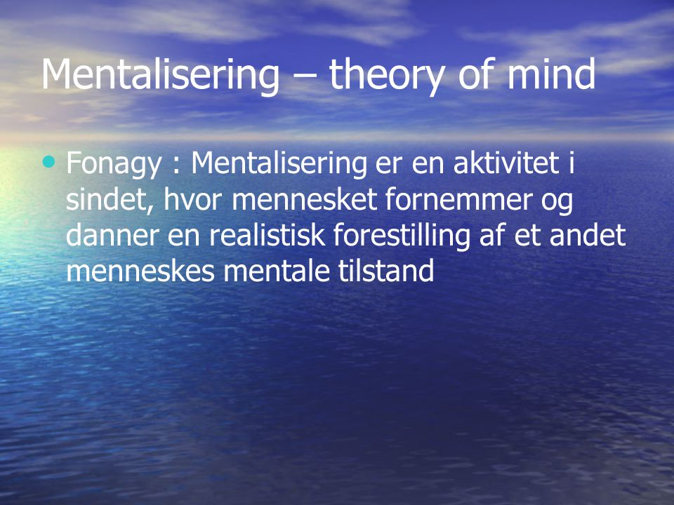 Mentalisering – theory of mind