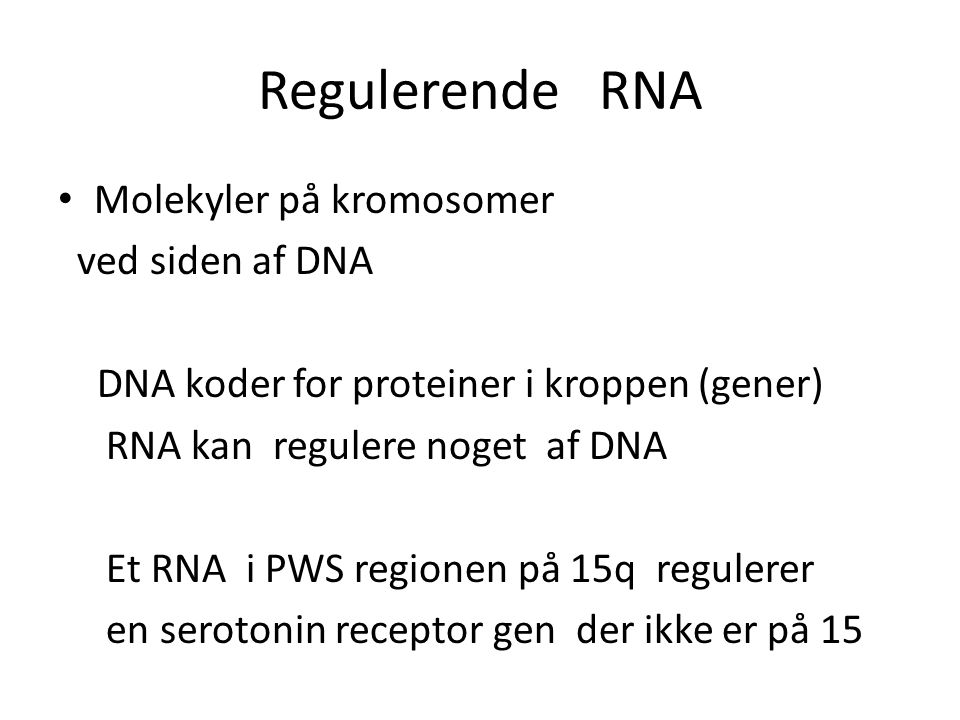 Regulerende RNA Molekyler på kromosomer ved siden af DNA