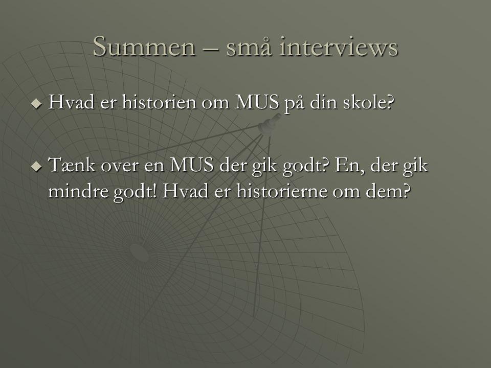 Summen – små interviews