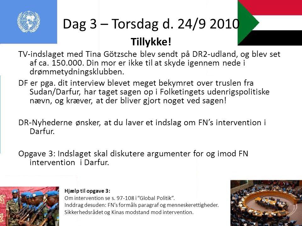 Dag 3 – Torsdag d. 24/9 2010 Tillykke!