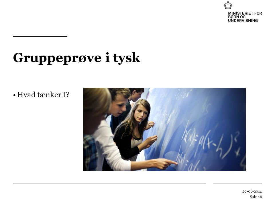 Gruppeprøve i tysk Hvad tænker I