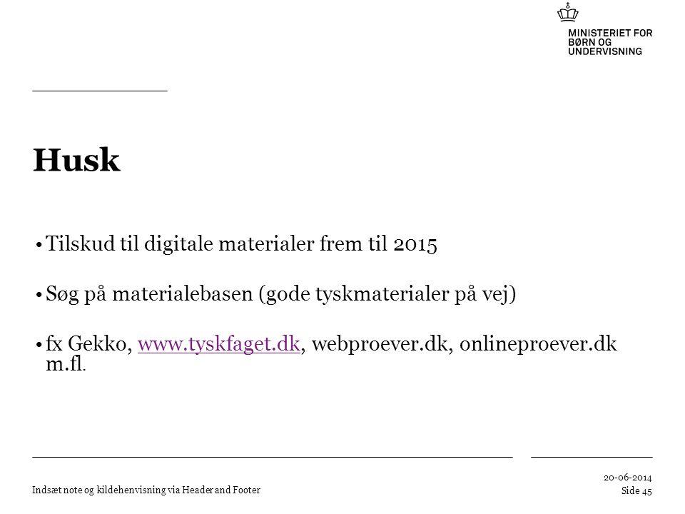 Husk Tilskud til digitale materialer frem til 2015