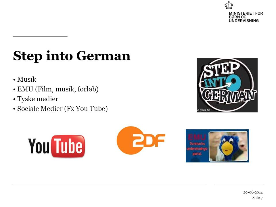 Step into German Musik EMU (Film, musik, forløb) Tyske medier