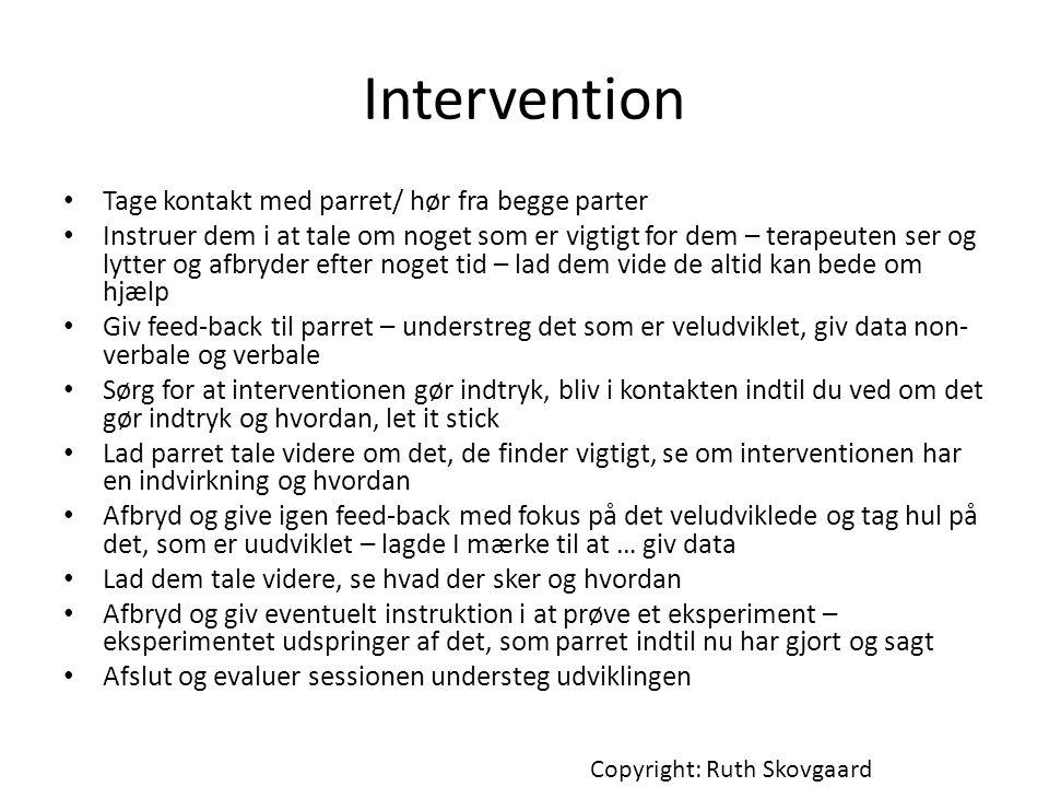 Intervention Tage kontakt med parret/ hør fra begge parter
