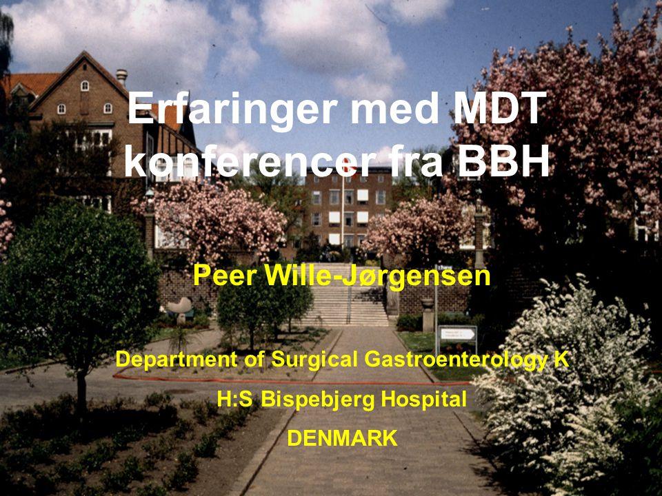 Erfaringer med MDT konferencer fra BBH