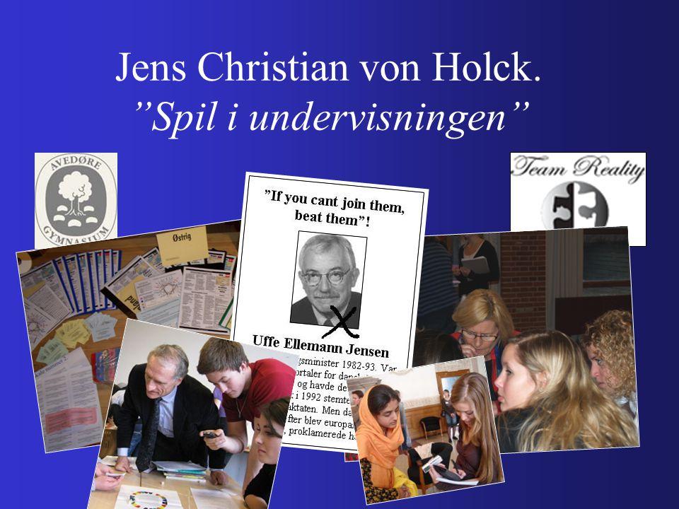 Jens Christian von Holck. Spil i undervisningen