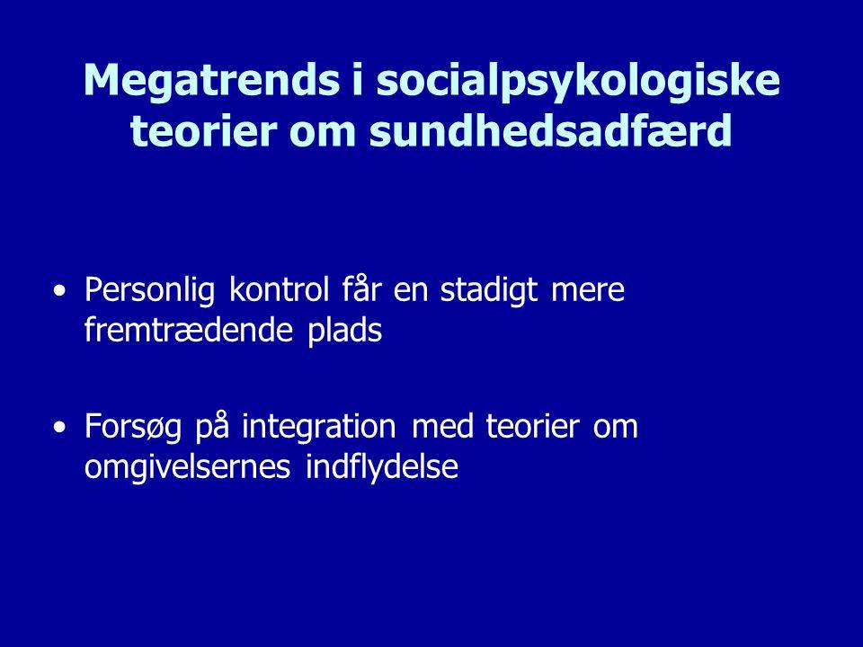 Megatrends i socialpsykologiske teorier om sundhedsadfærd