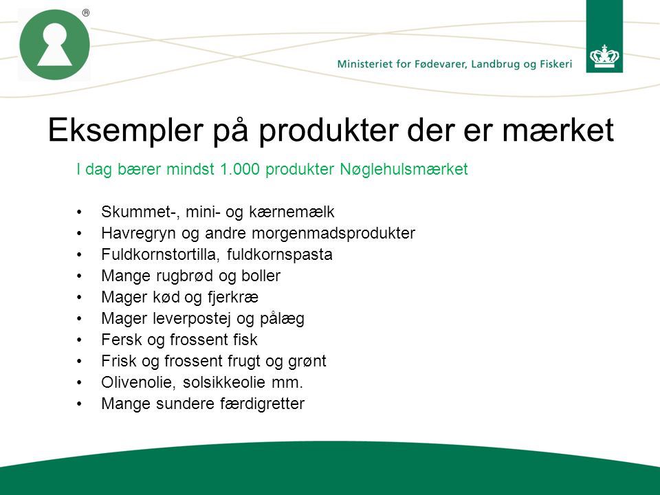Eksempler på produkter der er mærket