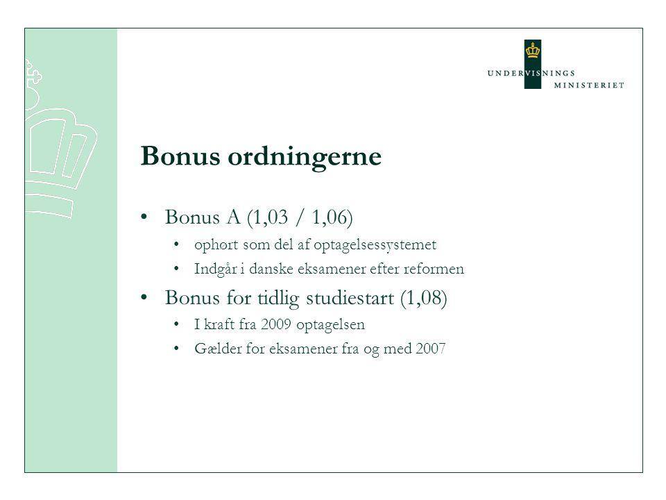 Bonus ordningerne Bonus A (1,03 / 1,06)