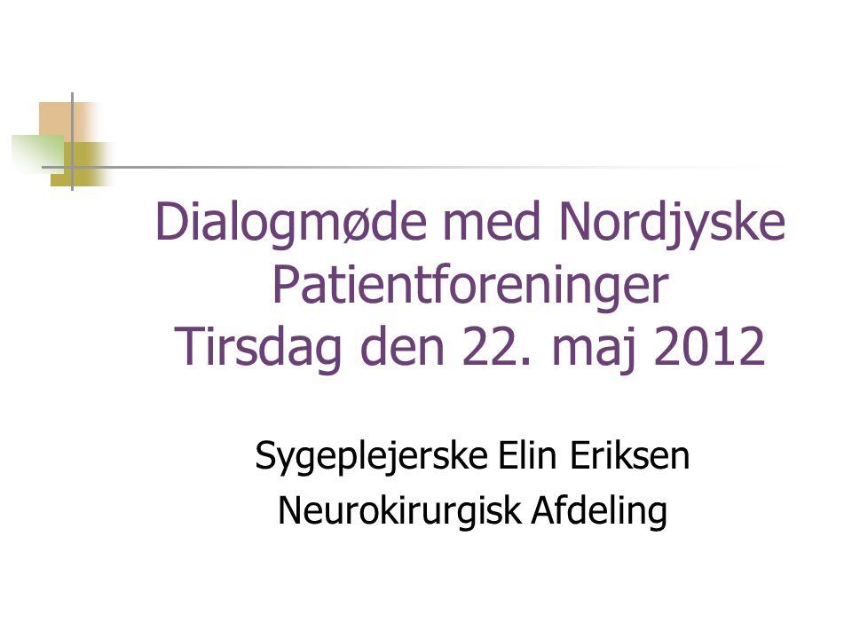 Dialogmøde med Nordjyske Patientforeninger Tirsdag den 22. maj 2012