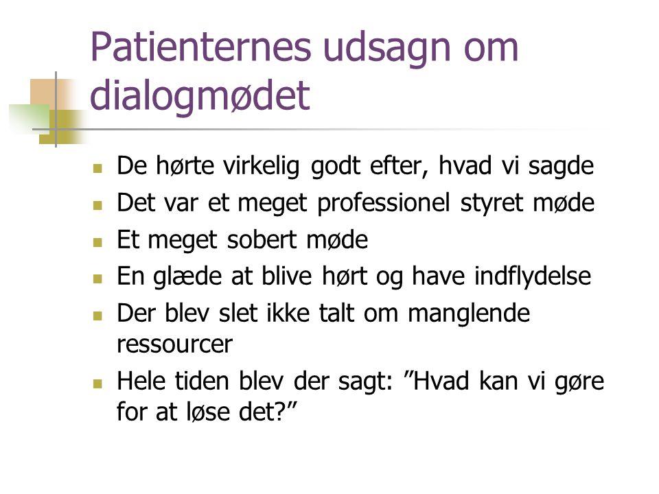 Patienternes udsagn om dialogmødet