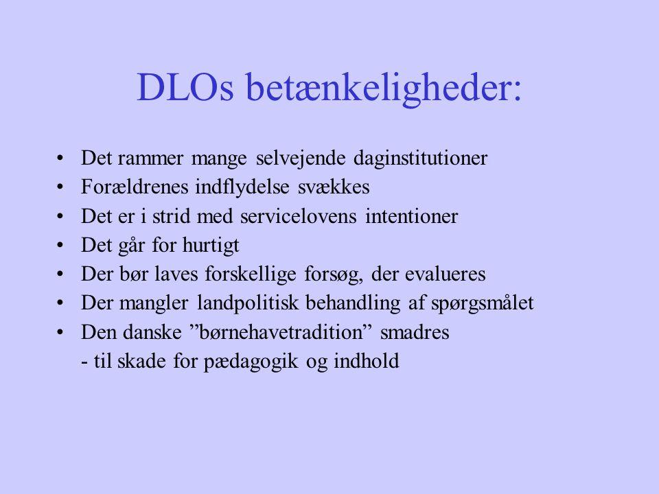 DLOs betænkeligheder: