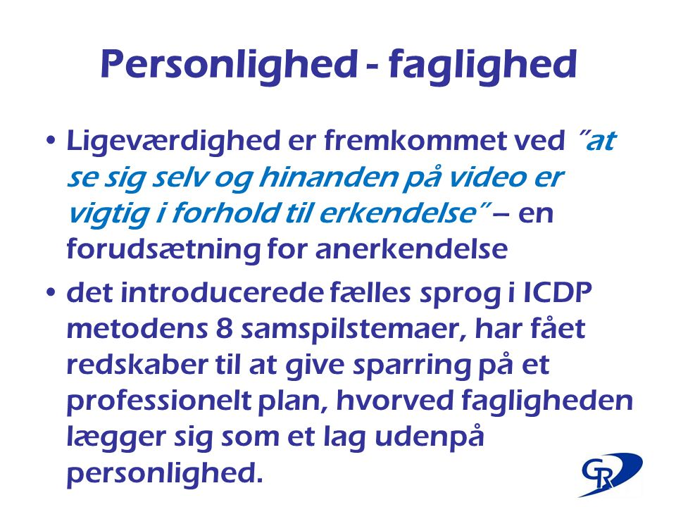 Personlighed - faglighed
