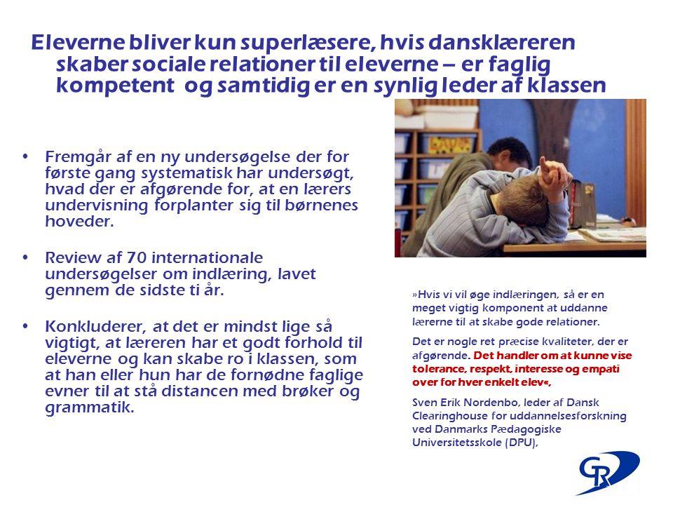 Eleverne bliver kun superlæsere, hvis dansklæreren skaber sociale relationer til eleverne – er faglig kompetent og samtidig er en synlig leder af klassen
