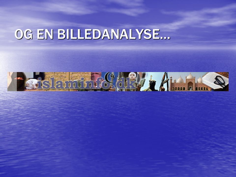 OG EN BILLEDANALYSE… 62