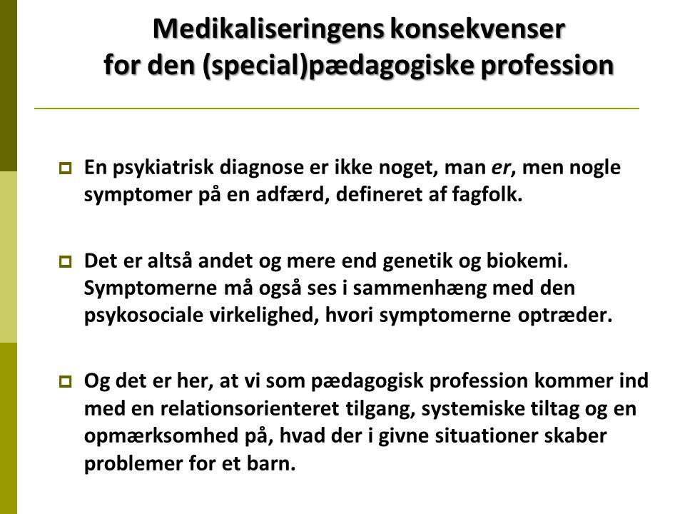 Medikaliseringens konsekvenser for den (special)pædagogiske profession