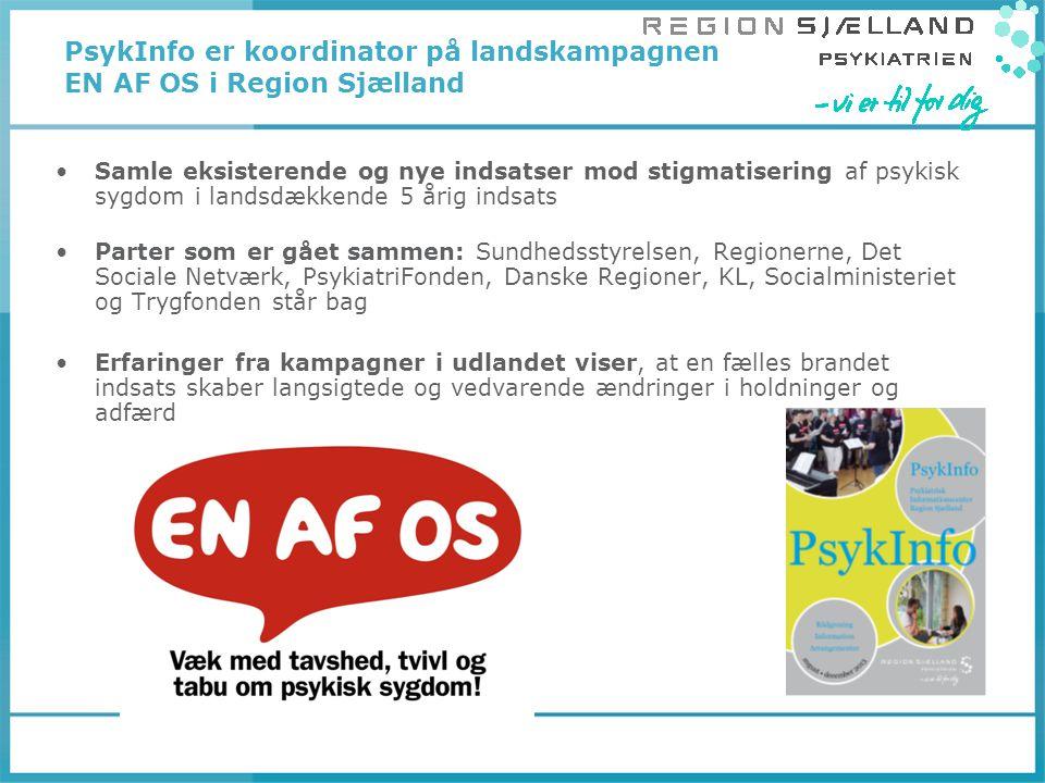 PsykInfo er koordinator på landskampagnen EN AF OS i Region Sjælland