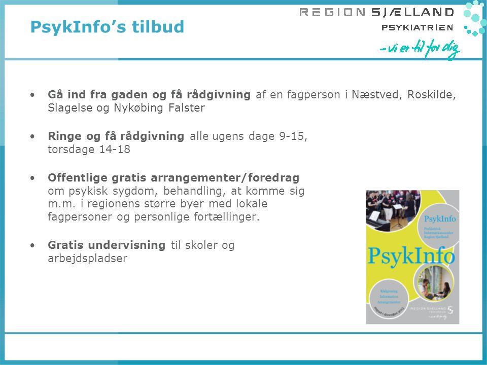 PsykInfo's tilbud Gå ind fra gaden og få rådgivning af en fagperson i Næstved, Roskilde, Slagelse og Nykøbing Falster.