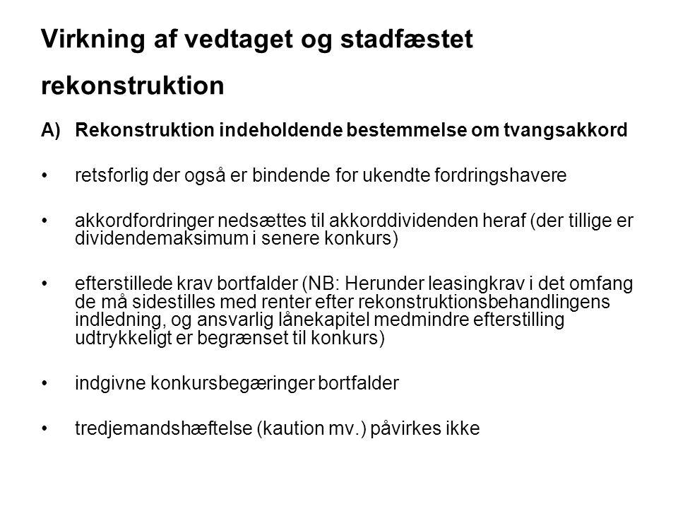 Virkning af vedtaget og stadfæstet rekonstruktion