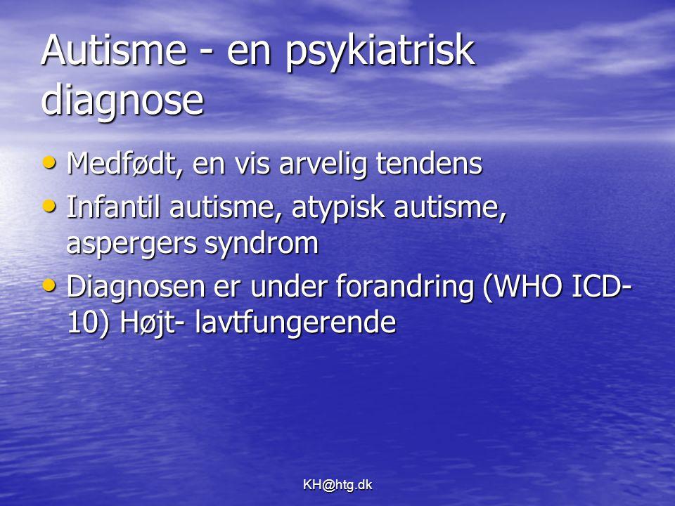 Autisme - en psykiatrisk diagnose