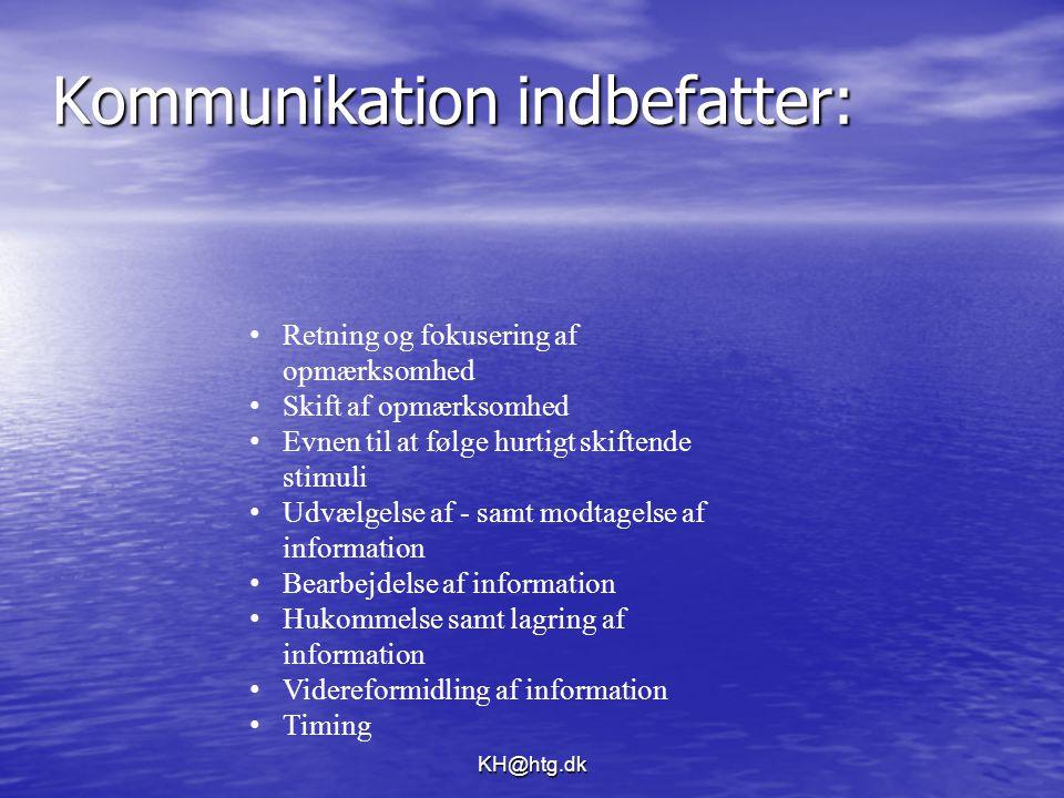 Kommunikation indbefatter: