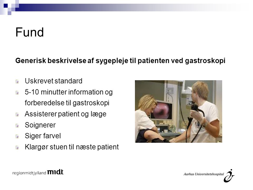 Fund Generisk beskrivelse af sygepleje til patienten ved gastroskopi