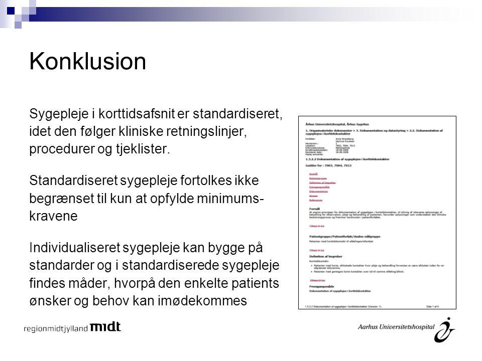 Konklusion Sygepleje i korttidsafsnit er standardiseret,