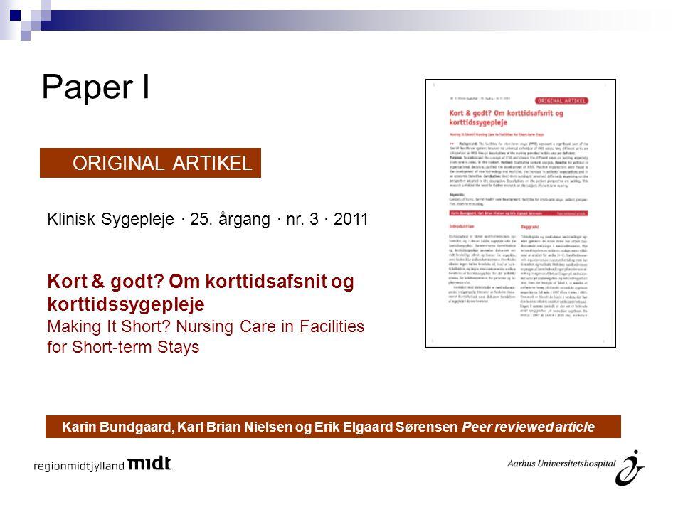 Paper I ORIGINAL ARTIKEL Kort & godt Om korttidsafsnit og