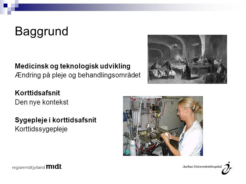 Baggrund Medicinsk og teknologisk udvikling