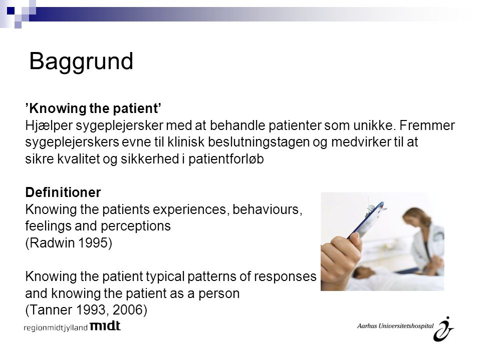 Baggrund 'Knowing the patient'