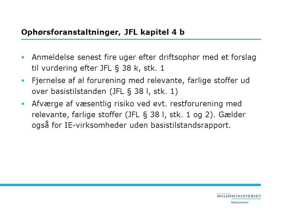 Ophørsforanstaltninger, JFL kapitel 4 b