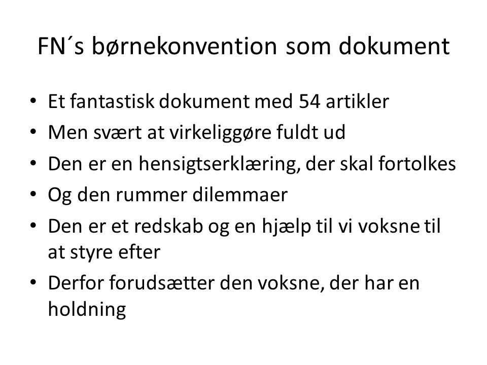FN´s børnekonvention som dokument