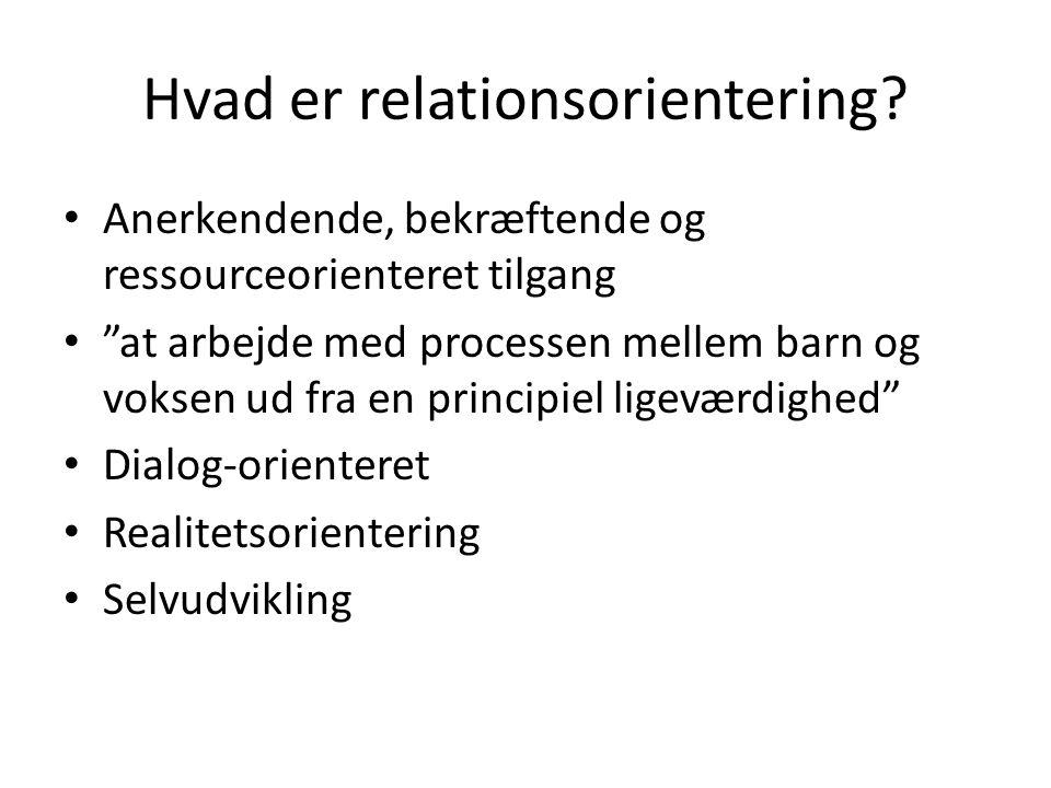Hvad er relationsorientering