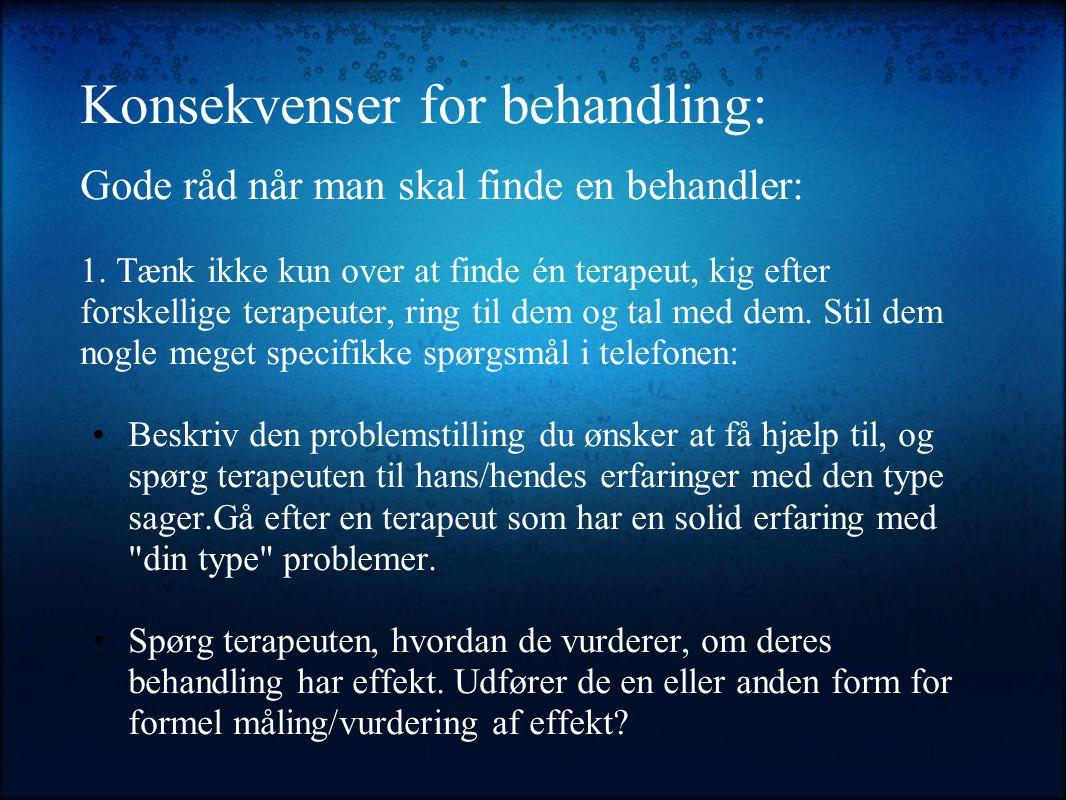 Konsekvenser for behandling: