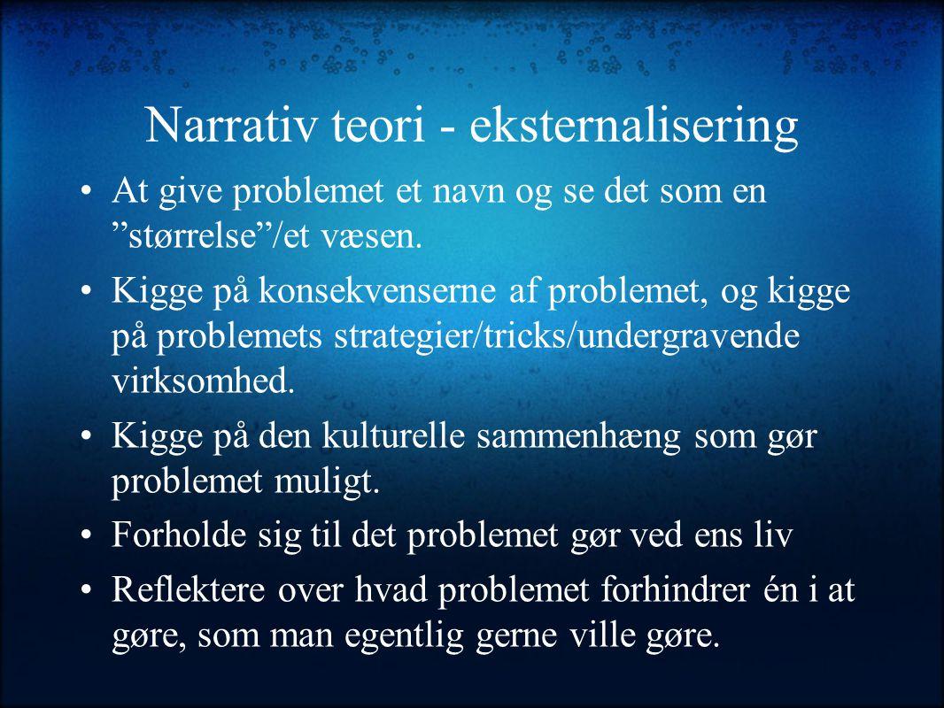 Narrativ teori - eksternalisering