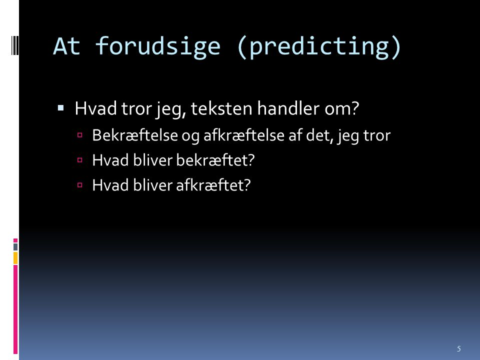 At forudsige (predicting)
