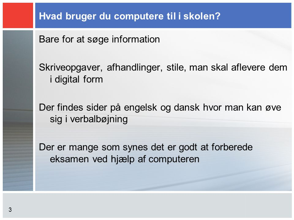 Hvad bruger du computere til i skolen