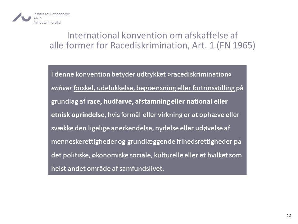 International konvention om afskaffelse af alle former for Racediskrimination, Art. 1 (FN 1965)
