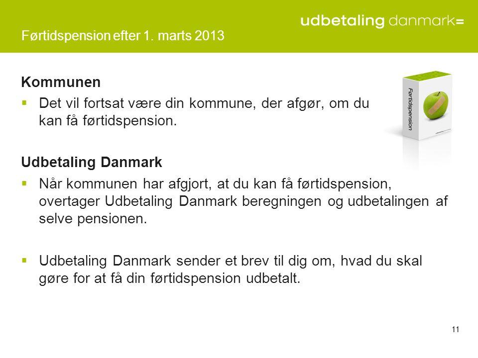 Førtidspension efter 1. marts 2013