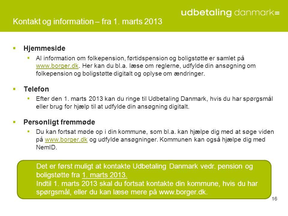 Kontakt og information – fra 1. marts 2013