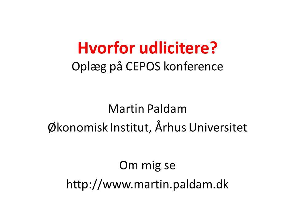 Hvorfor udlicitere Oplæg på CEPOS konference