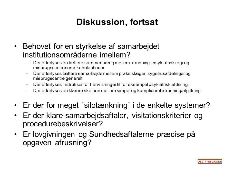 Diskussion, fortsat Behovet for en styrkelse af samarbejdet institutionsområderne imellem